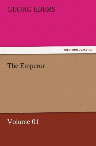 9783842458185: The Emperor — Volume 01 (TREDITION CLASSICS)