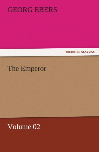 9783842458192: The Emperor — Volume 02 (TREDITION CLASSICS)