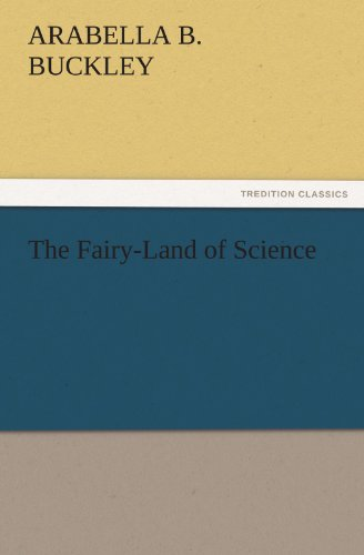 9783842459632: The Fairy-Land of Science (TREDITION CLASSICS)