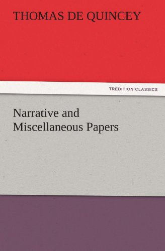 9783842461260: Narrative and Miscellaneous Papers (TREDITION CLASSICS)