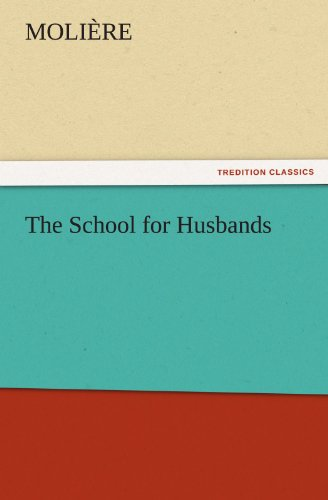 9783842464247: The School for Husbands (TREDITION CLASSICS)