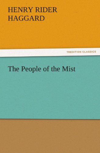9783842464377: The People of the Mist (TREDITION CLASSICS)
