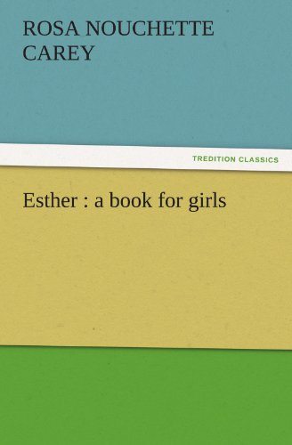 9783842464810: Esther : a book for girls (TREDITION CLASSICS)