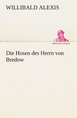 9783842467675: Die Hosen des Herrn von Bredow (TREDITION CLASSICS)