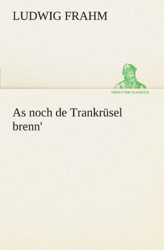 9783842468405: As noch de Trankrüsel brenn' (TREDITION CLASSICS)
