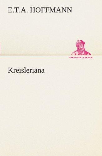 9783842468771: Kreisleriana (TREDITION CLASSICS)