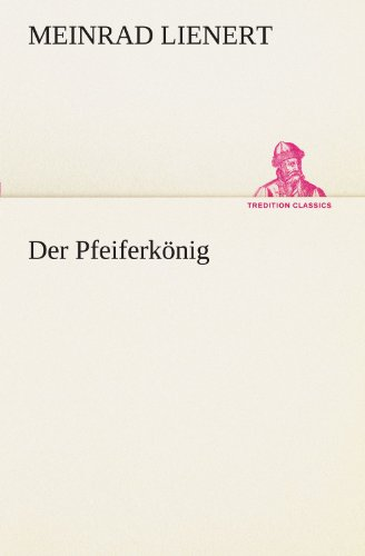Der Pfeiferk: Meinrad Lienert