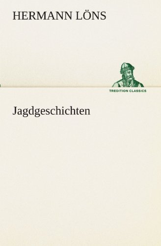 9783842469167: Jagdgeschichten (TREDITION CLASSICS)