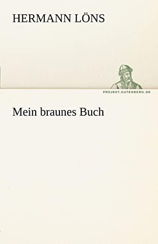 9783842469181: Mein braunes Buch (TREDITION CLASSICS)