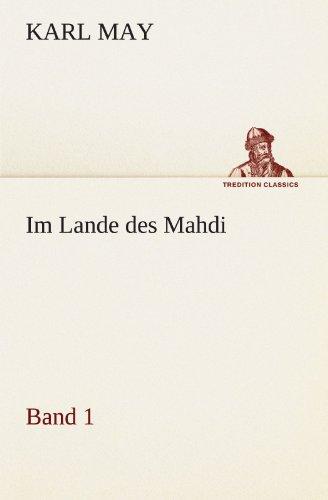 9783842469839: Im Lande des Mahdi 1 (TREDITION CLASSICS)