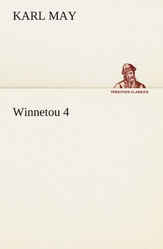9783842470026: Winnetou 4 (TREDITION CLASSICS)