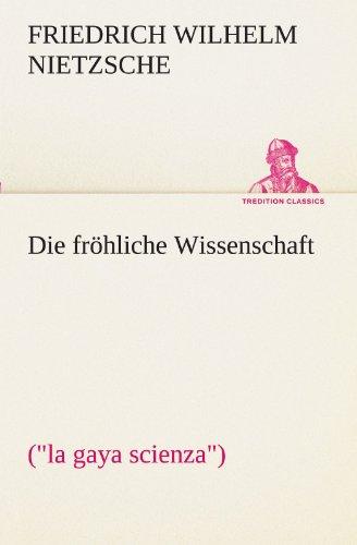 9783842470248: Die fröhliche Wissenschaft (TREDITION CLASSICS)