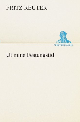 9783842470576: Ut mine Festungstid (TREDITION CLASSICS)