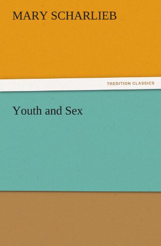 9783842473980: Youth and Sex (TREDITION CLASSICS)
