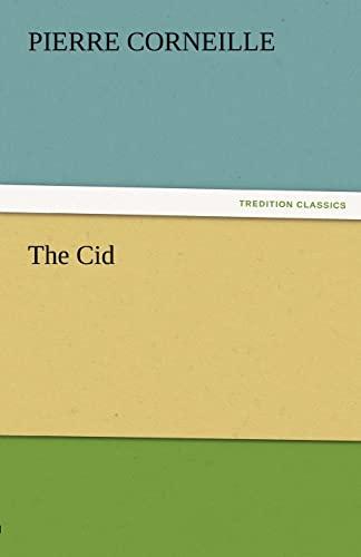 9783842477155: The Cid (TREDITION CLASSICS)