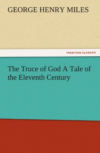 9783842478053: The Truce of God A Tale of the Eleventh Century (TREDITION CLASSICS)