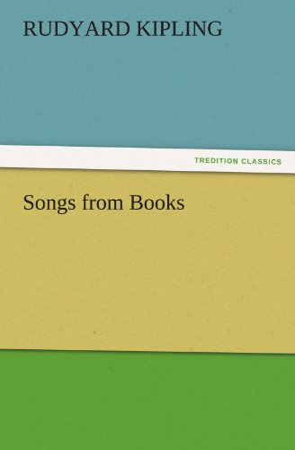 Songs from Books (TREDITION CLASSICS) (9783842478688) by Kipling, Rudyard