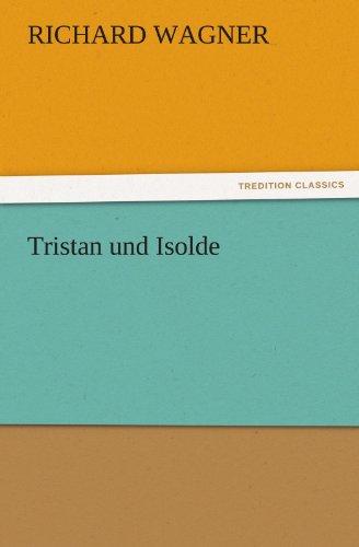 9783842480810: Tristan und Isolde (TREDITION CLASSICS)