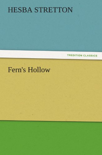 Fern's Hollow (TREDITION CLASSICS) (3842482515) by Hesba Stretton