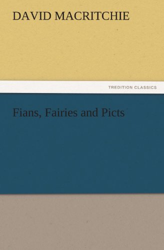 9783842485471: Fians, Fairies and Picts (TREDITION CLASSICS)