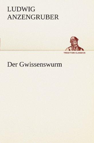 9783842488182: Der Gwissenswurm (TREDITION CLASSICS) (German Edition)