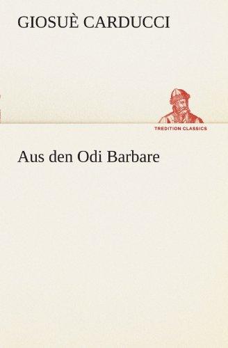9783842488809: Aus den Odi Barbare (TREDITION CLASSICS) (German Edition)