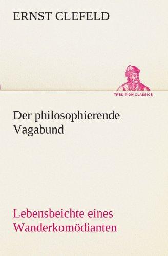 9783842488885: Der philosophierende Vagabund (TREDITION CLASSICS)