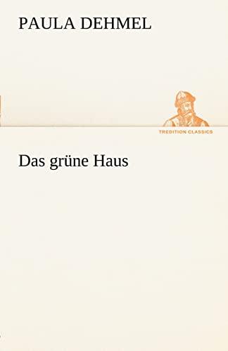 9783842489158: Das grüne Haus (TREDITION CLASSICS)