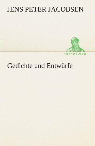 9783842490956: Gedichte und Entw�rfe (TREDITION CLASSICS)