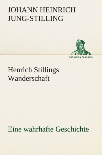 9783842491076: Henrich Stillings Wanderschaft (TREDITION CLASSICS)