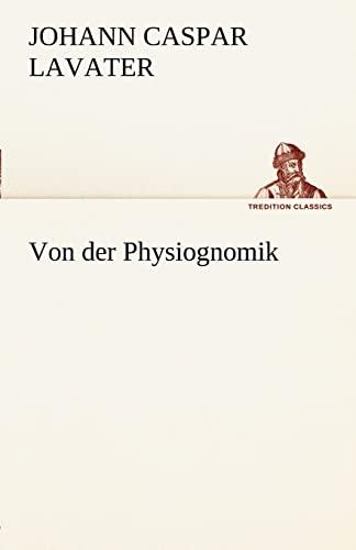 9783842491625: Von der Physiognomik (TREDITION CLASSICS) (German Edition)