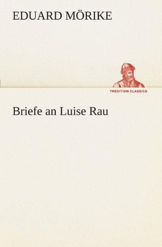 9783842492059: Briefe an Luise Rau (TREDITION CLASSICS)