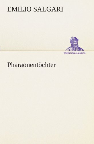 9783842493001: Pharaonentöchter (TREDITION CLASSICS) (German Edition)