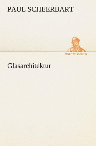 9783842493063: Glasarchitektur (TREDITION CLASSICS)