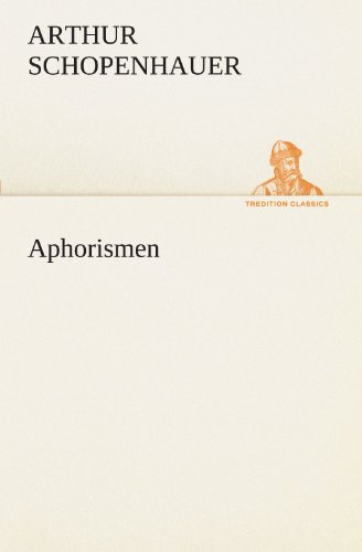 9783842493285: Aphorismen (TREDITION CLASSICS) (German Edition)