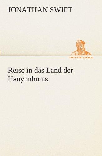 Reise in das Land der Hauyhnhnms TREDITION CLASSICS German Edition: Jonathan Swift