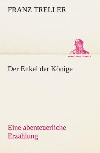 9783842494039: Der Enkel der Könige (TREDITION CLASSICS)