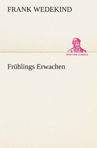 9783842494312: Frühlings Erwachen (TREDITION CLASSICS)