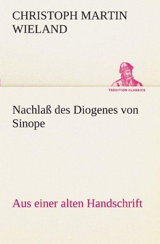9783842494398: Nachlaß des Diogenes von Sinope (TREDITION CLASSICS)