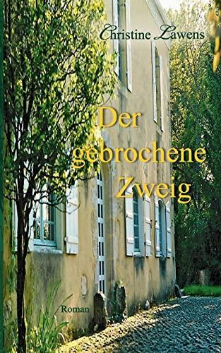 Der Gebrochene Zweig: Lawens, Christine
