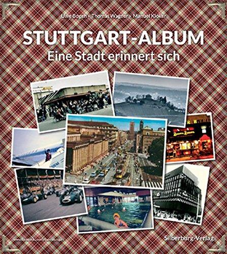 9783842512580: Stuttgart-Album: Eine Stadt erinnert sich. www.facebook.com/Album.Stuttgart