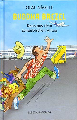 9783842513549: Buddha Brezel: Raus aus dem schwäbischen Alltag