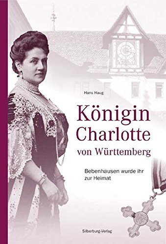 Königin Charlotte von Württemberg: Hans Haug