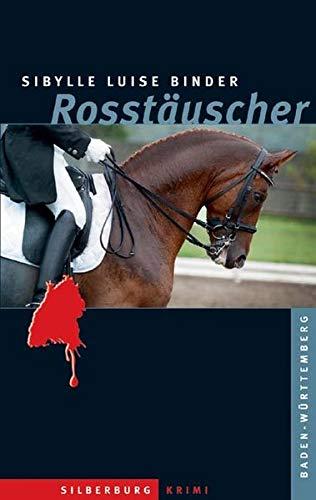 9783842513969: Rosst�uscher: Ein Baden-W�rttemberg-Krimi