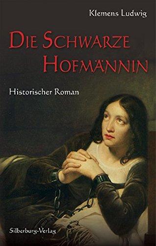 Ludwig, K: Schwarze Hofmännin