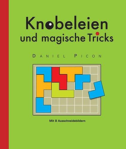 9783842702301: Spielen - Denken - Lernen: Knobeleien und magische Tricks