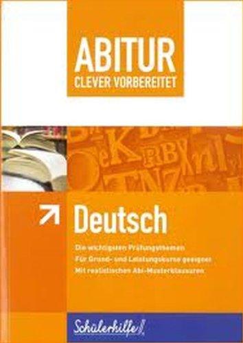 9783842703629: ABITUR Deutsch - clever vorbereitet - Schülerhilfe® (Abitur clever vorbereitet)