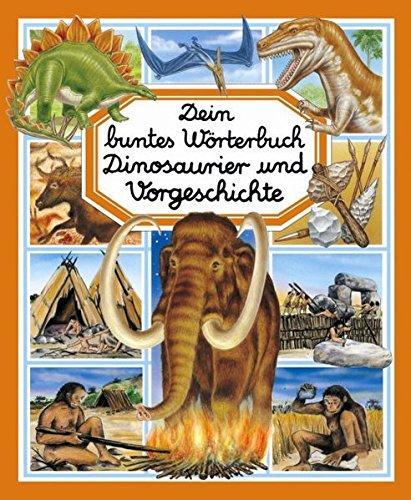 9783842703919: Dein buntes Wörterbuch Dinosaurier und Vorgeschichte
