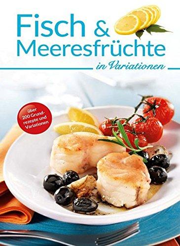 9783842705418: Fisch und Meeresfrüchte in Variationen