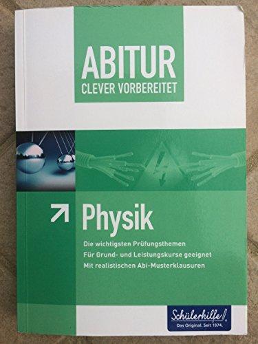 9783842705807: Abitur clever vorbereitet - Physik - Sch�lerhilfe!